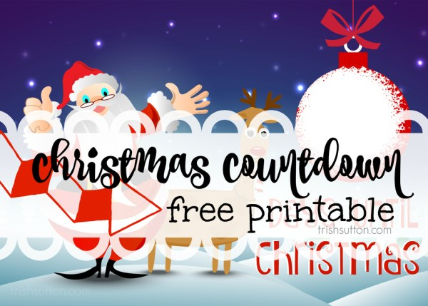 Christmas Countdown Free Printable, TrishSutton.com
