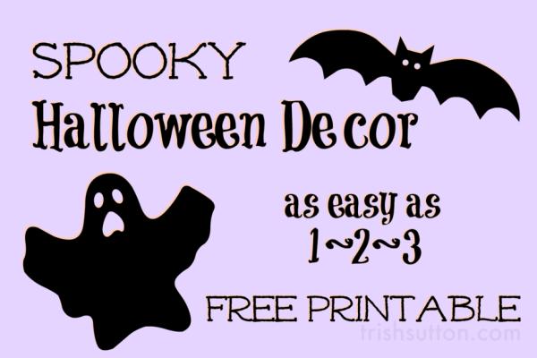 Spooky Halloween Decor; Free Printable by TrishSutton.com