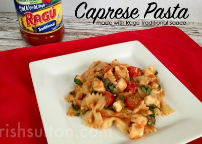 Caprese Pasta Recipe; Made With Ragu Traditional Pasta Sauce, TrishSutton.com #simmeredintradition #ad #ragu https://ooh.li/b962119