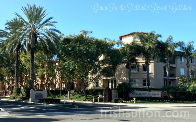 San Diego Spring Break: Grand Pacific Palisades Resort, Carlsbad | Beaches, Bathing Suits, Amusement Parks, Sunshine and a little R&R