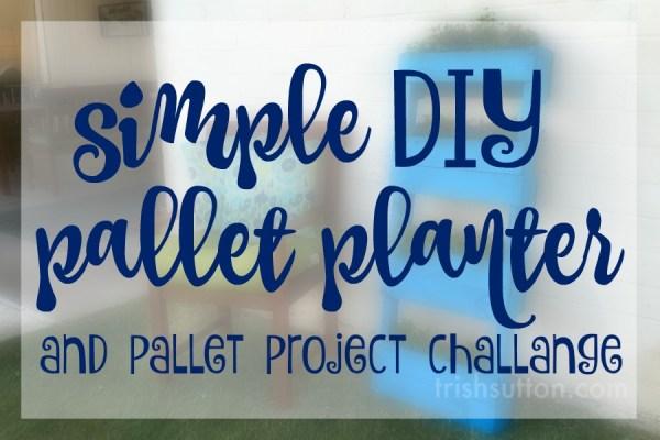 Simple DIY Pallet Planter; Upcycled Pallet Flower Garden by Trish Sutton
