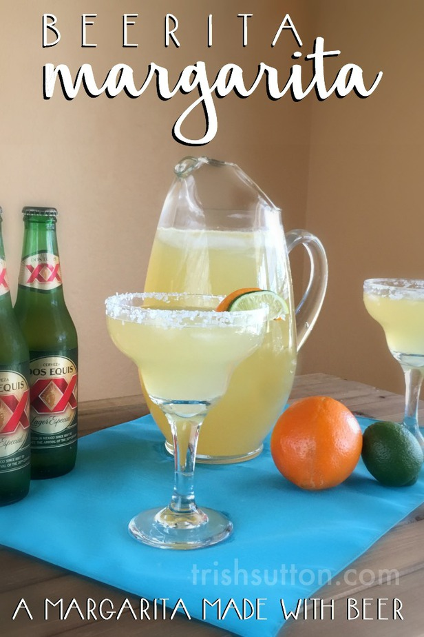 Beerita Margarita Recipe by Trish Sutton. A Margarita made with Beer.