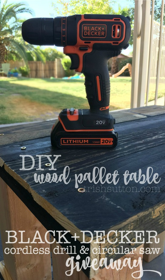 DIY Wood Pallet Table; BLACK+DECKER Drill And Circular Saw Giveaway. Entry Closes 11:59p PST 07.04.2016. TrishSutton.com