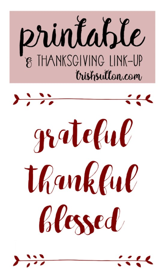 Grateful Thankful Blessed Thanksgiving Printable