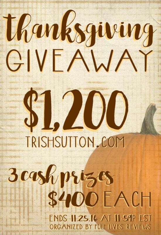 Thanksgiving Cash Giveaway, $1200 {Ends 11.25.2016}