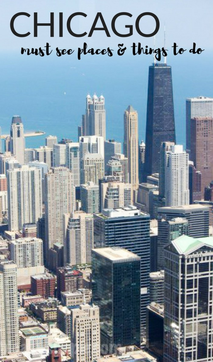 Chicago: Must See Places & Things To Do