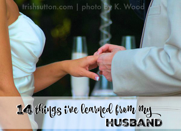 14-things-ive-learned-from-my-husband