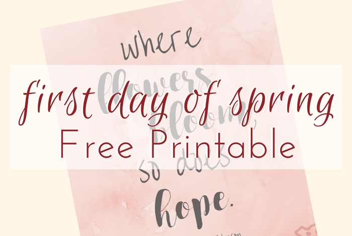 First Day Of Spring Printable Where Flowers Bloom; TrishSutton.com