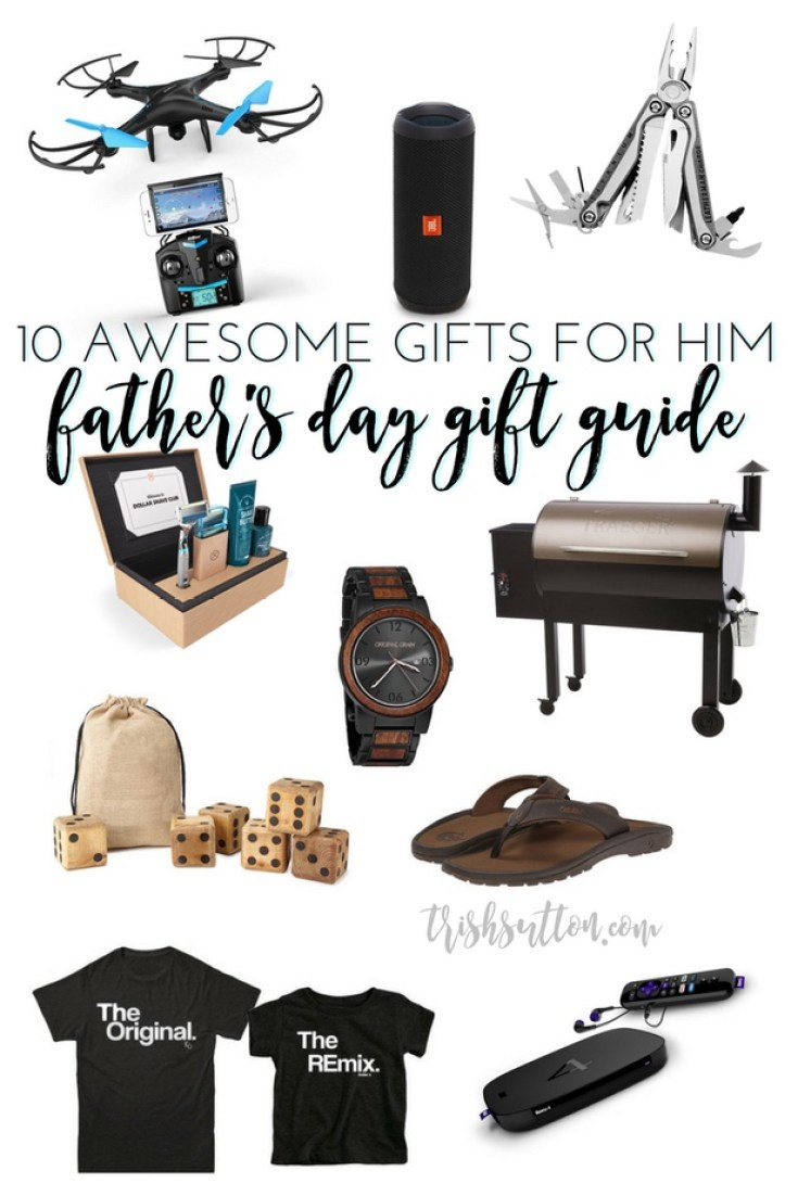 Father's Day Gift Guide - 10 Awesome Gifts for Him that range from $24 to $950, from techie gifts to a yard game that's perfect for BBQs & camping. TrishSutton.com