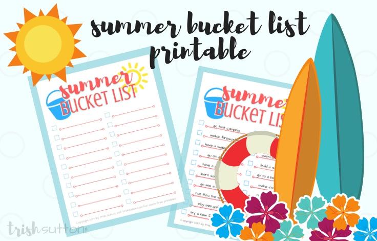 Summer Bucket List; Free Printable for Summertime by TrishSutton.com