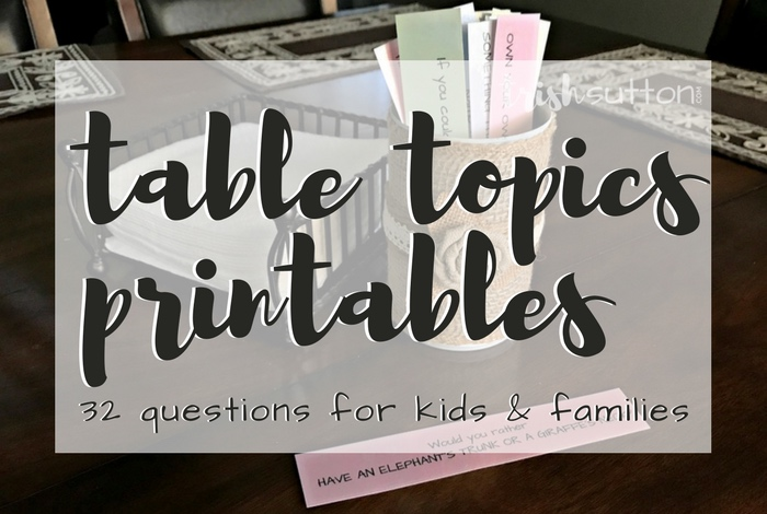 Table Topics Printable 32 Questions For Kids Families