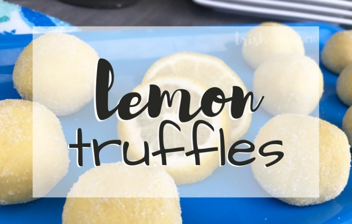 Lemon Truffles; Simple No Bake (Cake Mix) Recipe. TrishSutton.com