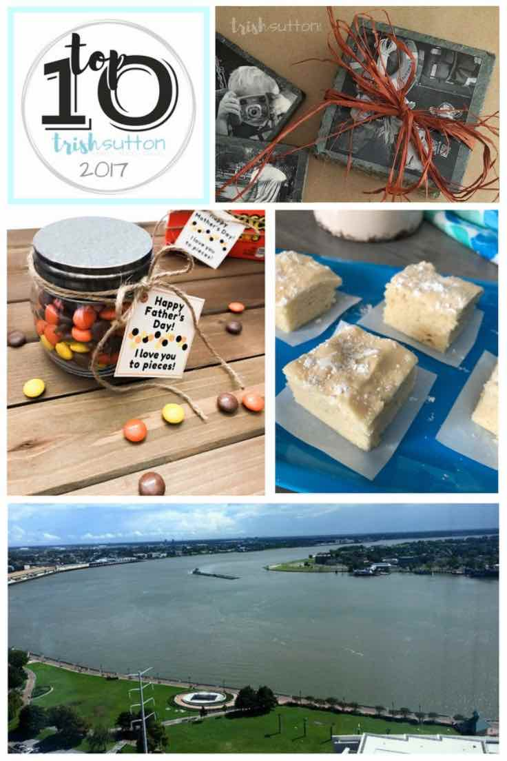 Top Ten Most Viewed Posts of 2017; Family, Food, Travel - TrishSutton.com