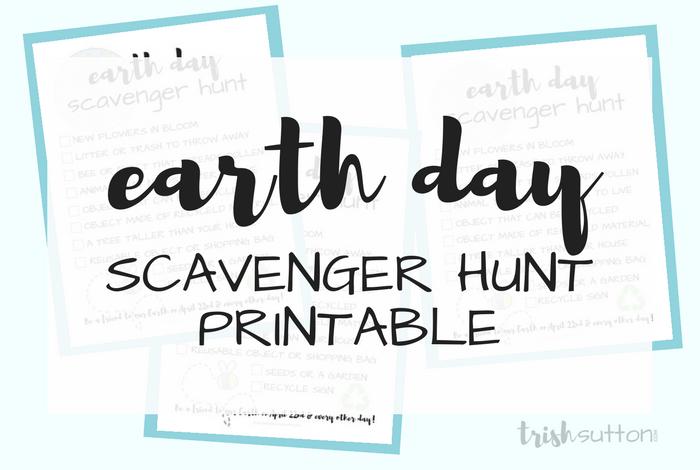 Earth Day Scavenger Hunt Printable; TrishSutton.com