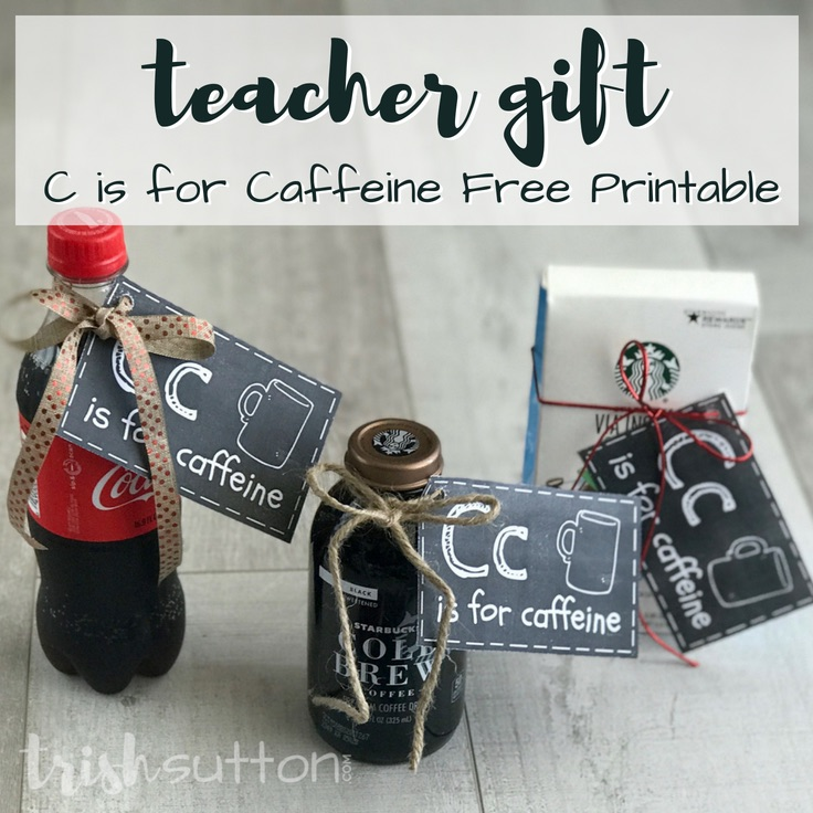 Teacher Gift | C is for Caffeine