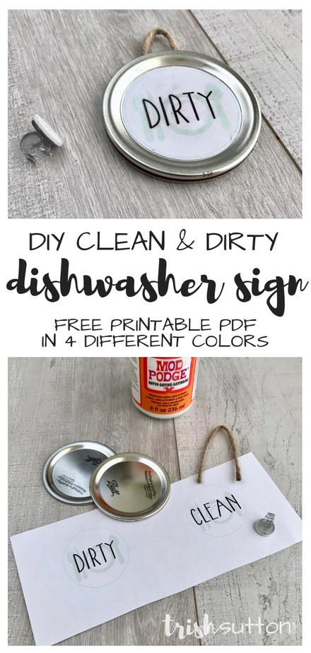 DIY Dishwasher Sign with Clean Dirty Free Printable; no magnet needed. TrishSutton.com #dishwasher #freeprintable #diy