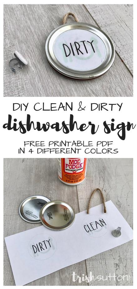 DIY Dishwasher Sign with Clean Dirty Free Printable; no magnet needed. TrishSutton.com #dishwasher #freeprintable #diy