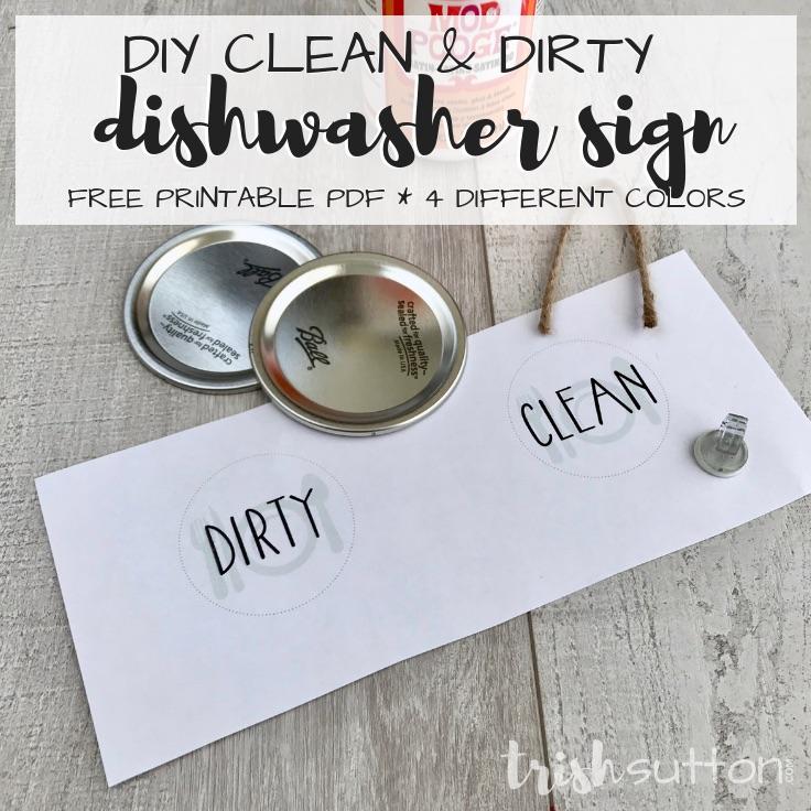 DIY Dishwasher Sign Clean Dirty Free Printable   TrishSutton.com