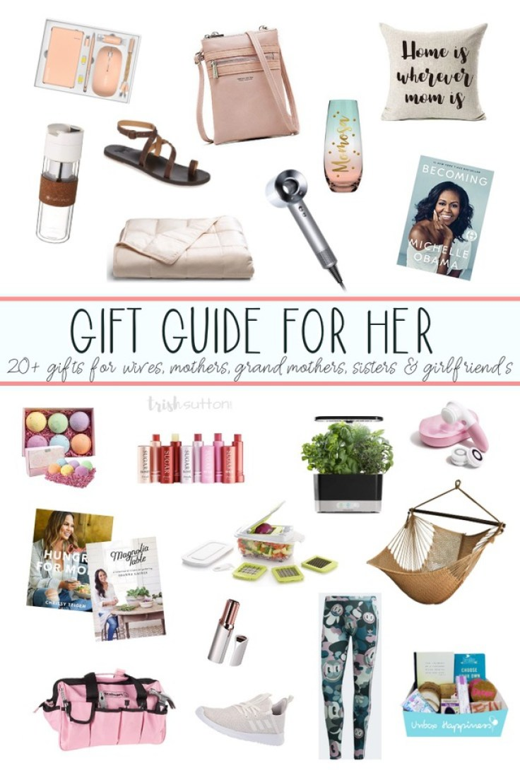 Gift Guide for the Ladies   20+ Gift Ideas and Mother's Day. Gifts for wife, mother, grandmother, girlfriend and sister. #mothersday #giftideas #bytrishsutton