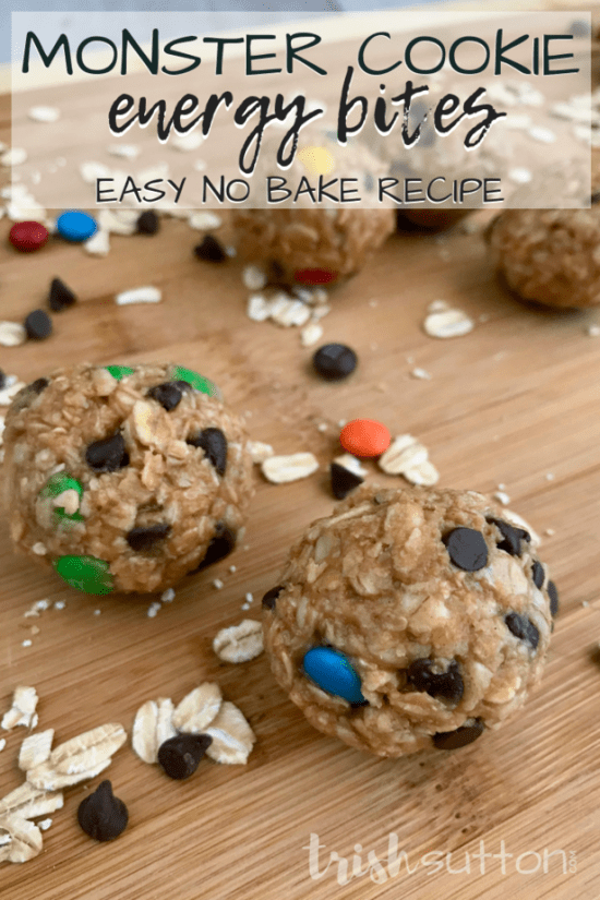 Easy no bake 20 minute recipe for protein packed snacks that are made up of six simple ingredients. Monster Cookie Energy Bites. TrishSutton.com #nobake #recipe #bytrishsutton