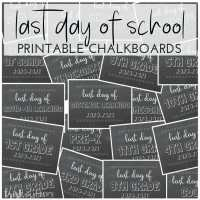 Last Day of School Free Printable Chalkboards