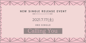 NEW SINGLE RELEASE EVENT 3RD SINGLE「Calling You」 @ 松山キティホール
