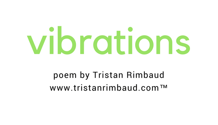 Poem Vibrations Tristan Rimbaud