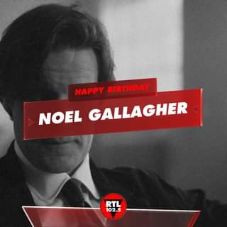 Buon compleanno Noel Gallagher #buoncompleanno #rtl1025 #NoelGallagher
