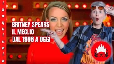 BRITNEY SPEARS: I PIÙ GRANDI SUCCESSI DAL 1998 A OGGI | CURIOSITÀ E RETROSCENA