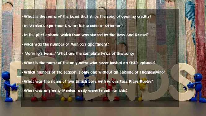 Friends Trivia Questions And Answers