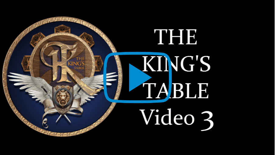 The KING'S Table Video Lesson 3