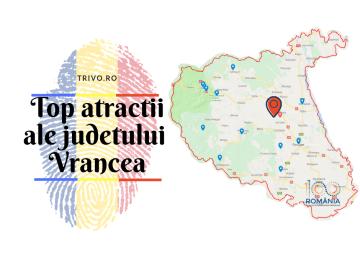 Top atractii ale judetului Vrancea