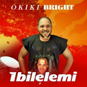 Okiki Bright out with new single ' Ibile Lemi'