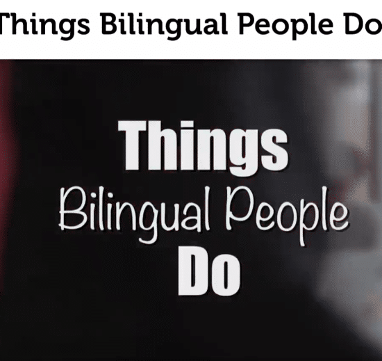 Things Bilingual People Do...