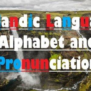 Icelandic Language Alphabet and Pronunciation