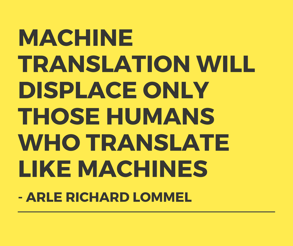 Machine translation vs human translation A competition or complementary game