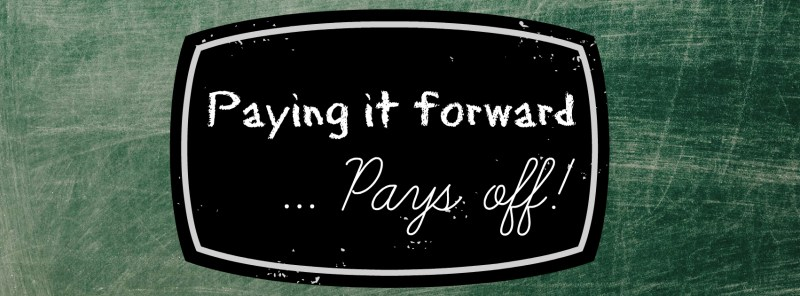 4- Paying it forward