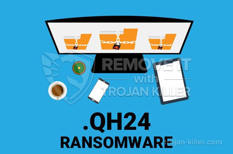 .QH24 ransomware virus