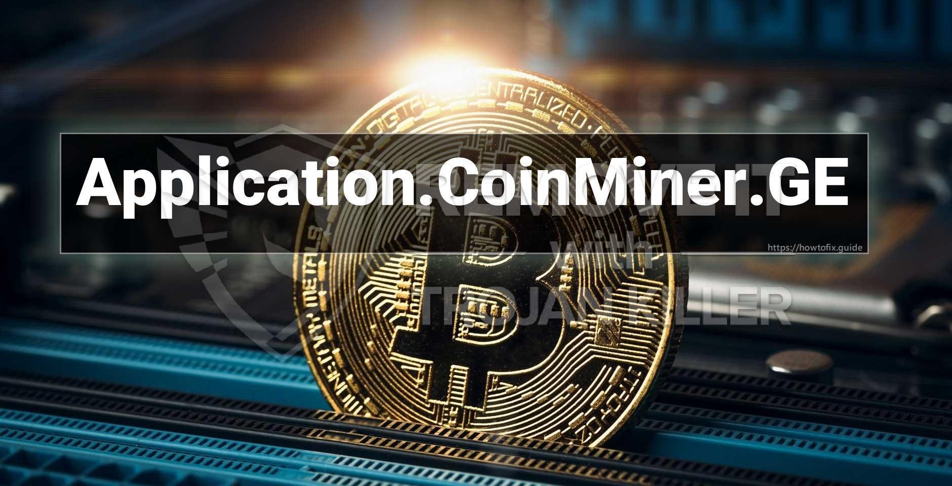 Application.CoinMiner.GE 무엇입니까?
