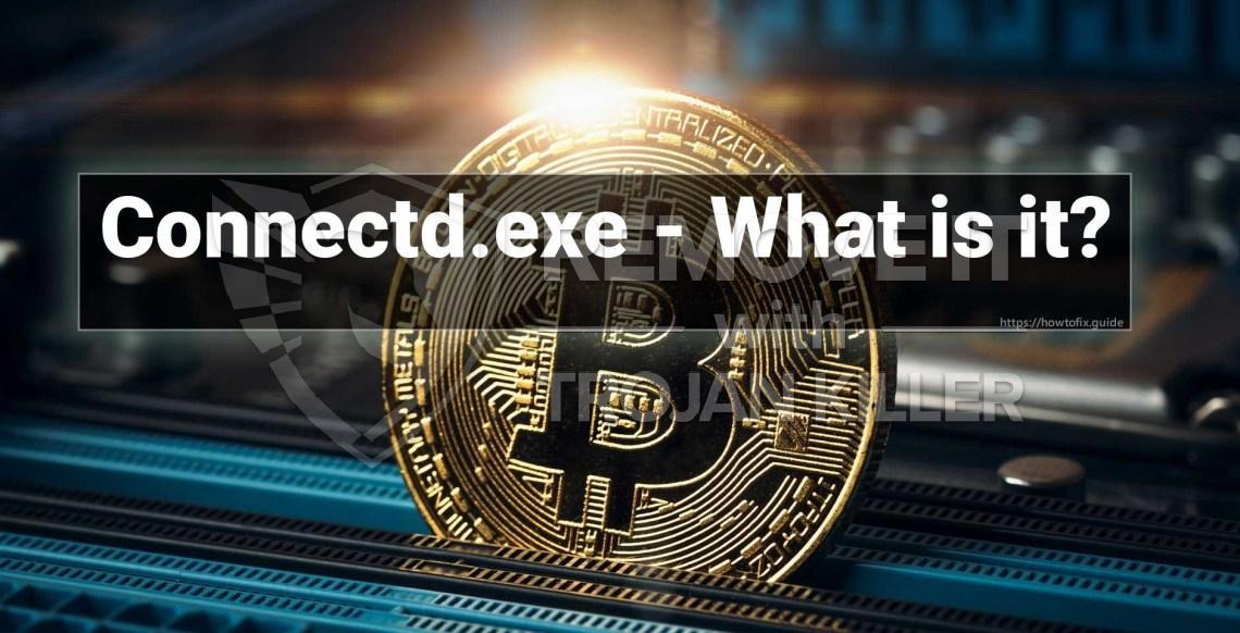 Connectd.exe는 무엇입니까?