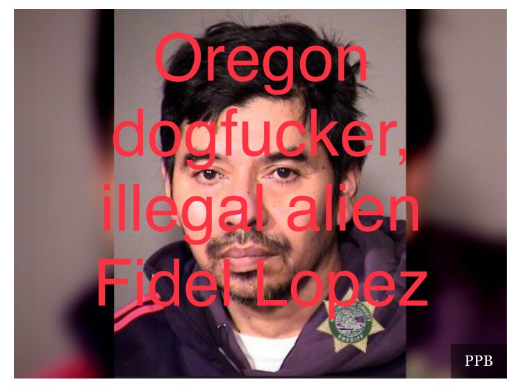 Oregon sanctuary state traitors release dogfucker and murderer into community.