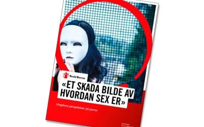 Ukas ros går til Redd Barna for deres rapport om ungdoms bruk av nettporno