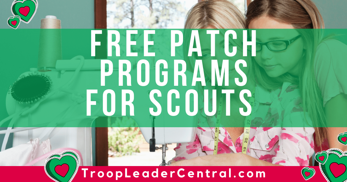 Free Patch Programs for Girl Scouts, Cub Scouts, BSA, and Frontier Girls.