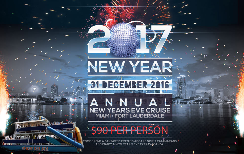 Annual Miami New Years Eve CruiseSailing Charters Miami  Fort     2017 new year sailing cruise flyer