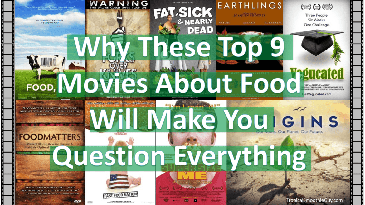 Top 9 Movies About Food