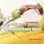 The Top 3 Maltodextrin Dangers