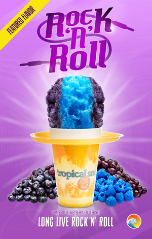 ROCK N ROLL TROPICAL SNO POSTER WITH PURPLE SNOW CONE IN AN ORANGE FLORAL TROPICAL SNO CUP WITH A BRIGHT BLUE STRIPE IN THE PURPLE. ON A PURPLE BACKGROUND, CUP SURROUNDED BY GRAPES, BLUEBERRIES, AND BLUE RASPBERRIES