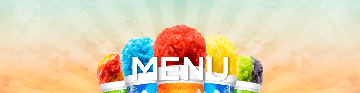 5 multi colored snow cones in tropical sno cups, just the tops against and array style background says MENU in white mid image