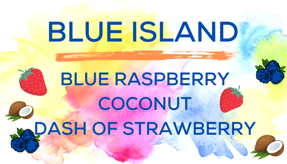 Shaved Ice Flavors-Tropical Sno Peoria-BLUE ISLAND- tart blue raspberry, creamy coconut, a dash of strawberry