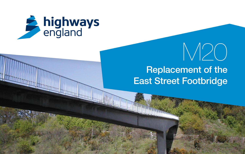Highways England M20 Replacement East Street Footbridge banner
